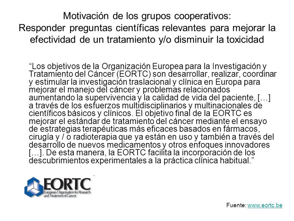 Motivación de los grupos cooperativos: Responder preguntas científicas relevantes para mejorar la efectividad de un tratamiento y/o disminuir la toxicidad