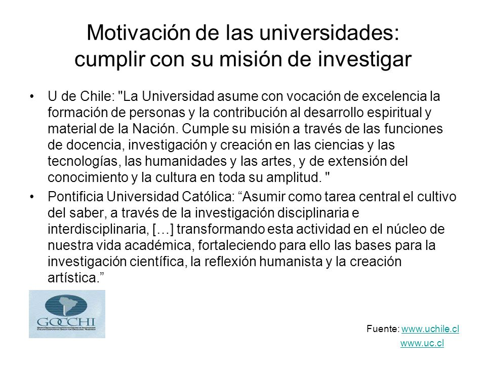 Motivación de las universidades: cumplir con su misión de investigar
