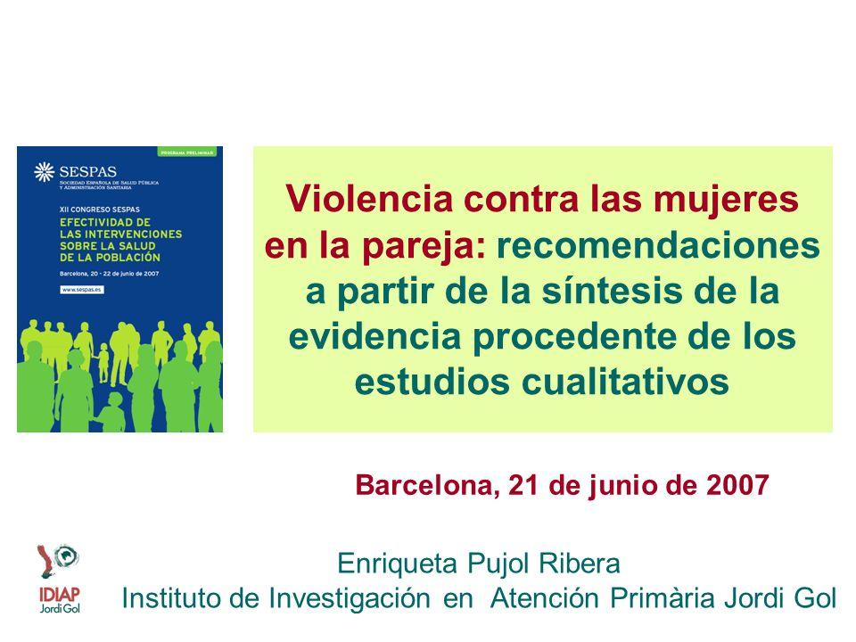 Violencia contra las mujeres en la pareja: recomendaciones a partir de la síntesis de la evidencia procedente de los estudios cualitativos