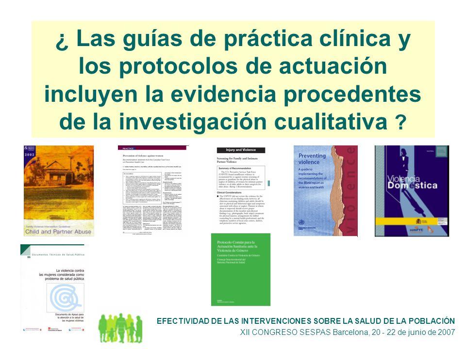 ¿ Las guías de práctica clínica y los protocolos de actuación incluyen la evidencia procedentes de la investigación cualitativa