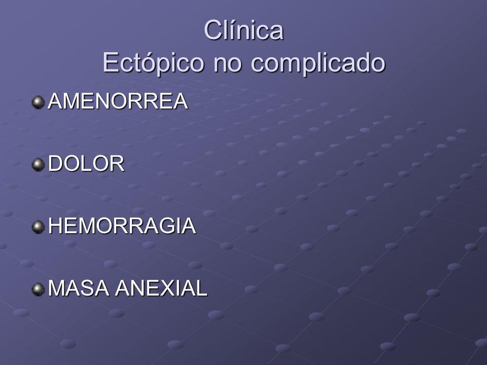 Clínica Ectópico no complicado