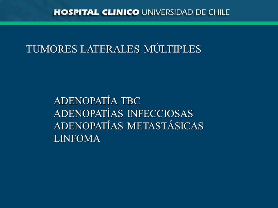 TUMORES LATERALES MÚLTIPLES