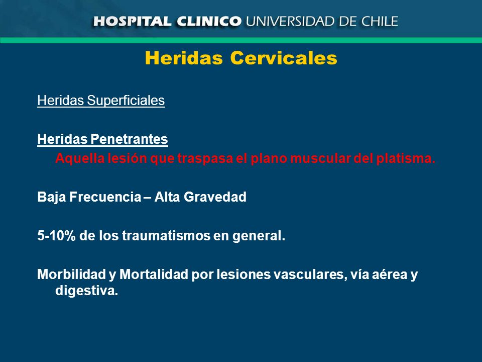 Heridas Cervicales Heridas Superficiales Heridas Penetrantes