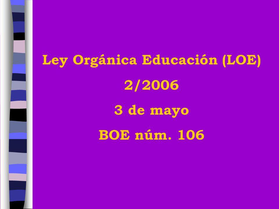 Ley Orgánica Educación (LOE)