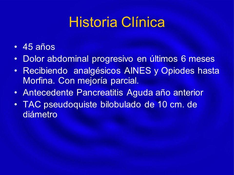 Historia Clínica 45 años Dolor abdominal progresivo en últimos 6 meses