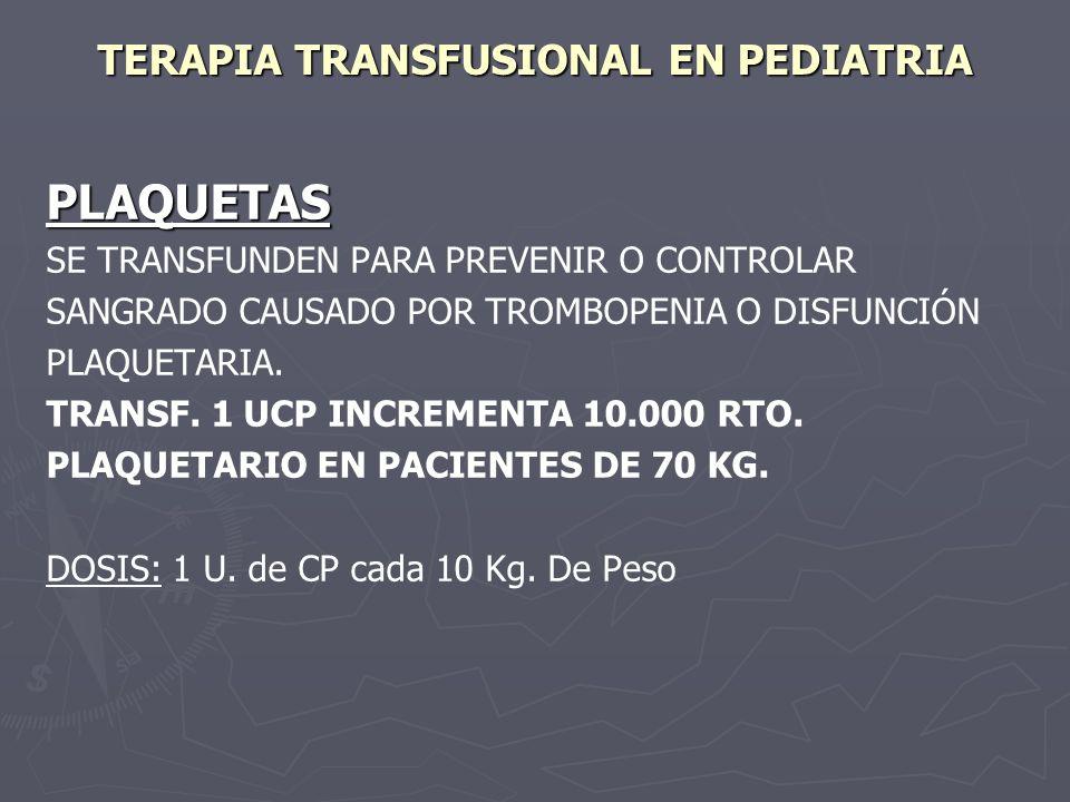 TERAPIA TRANSFUSIONAL EN PEDIATRIA