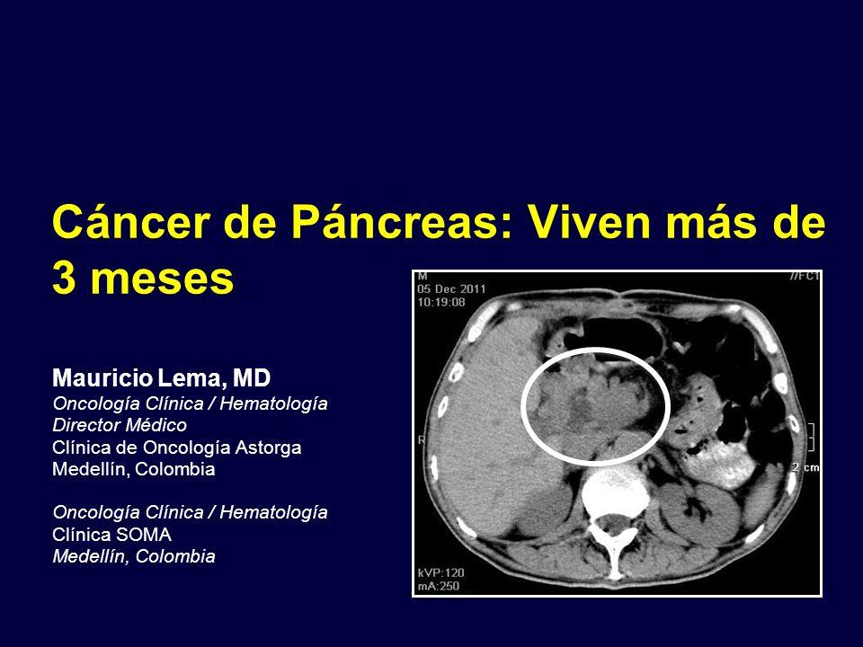 Cáncer de Páncreas: Viven más de 3 meses
