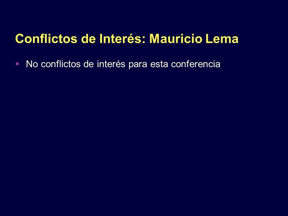 Conflictos de Interés: Mauricio Lema