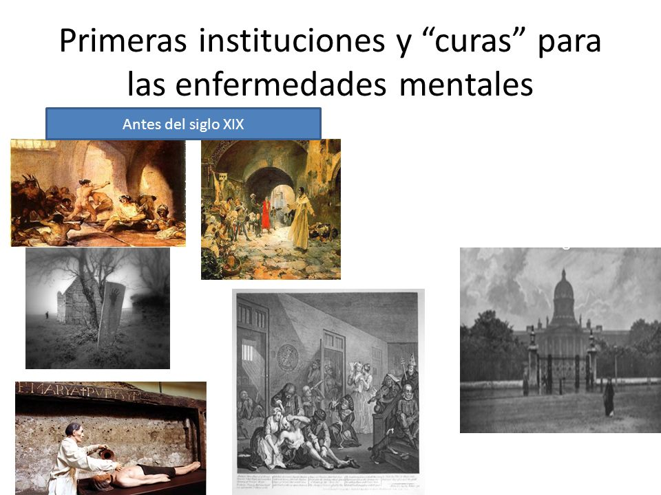 Primeras instituciones y curas para las enfermedades mentales