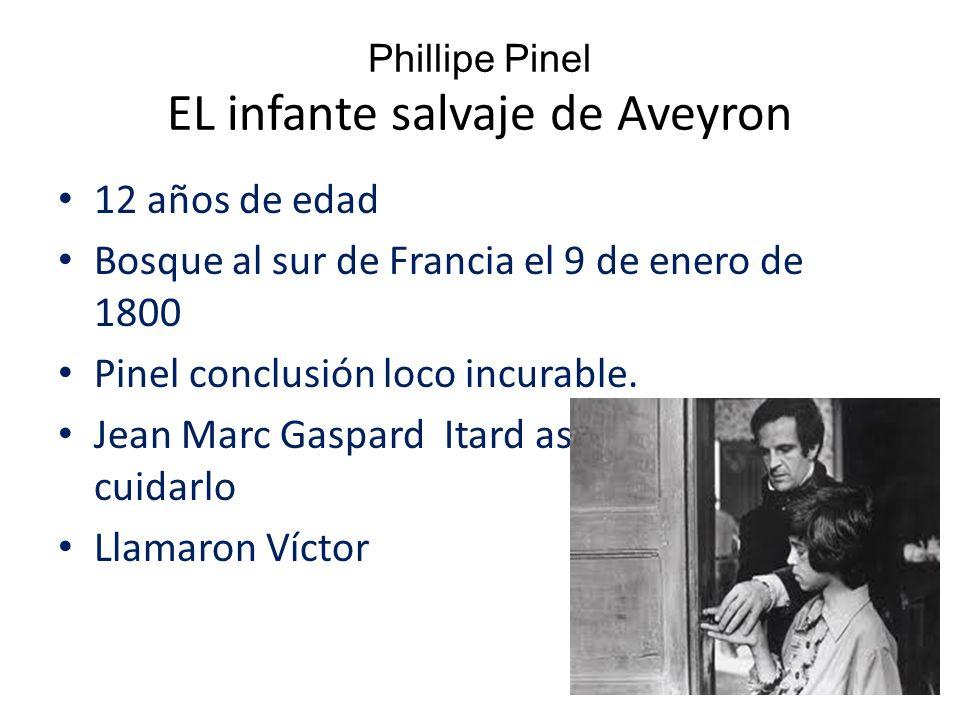Phillipe Pinel EL infante salvaje de Aveyron