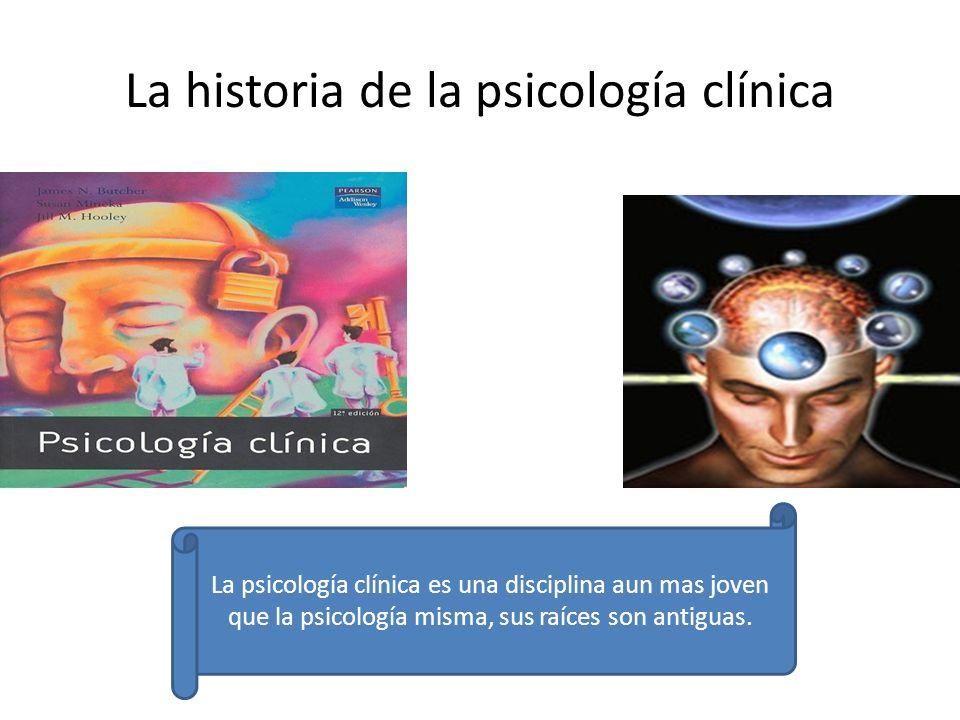 La historia de la psicología clínica