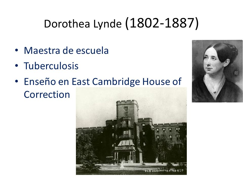 Dorothea Lynde (1802-1887) Maestra de escuela Tuberculosis