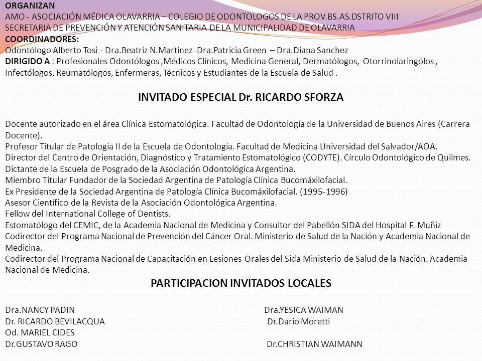 INVITADO ESPECIAL Dr. RICARDO SFORZA