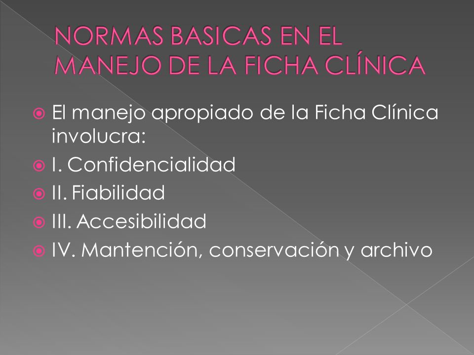 NORMAS BASICAS EN EL MANEJO DE LA FICHA CLÍNICA