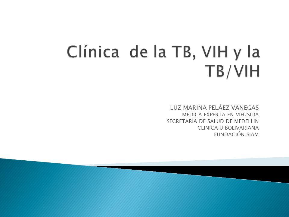 Clínica de la TB, VIH y la TB/VIH