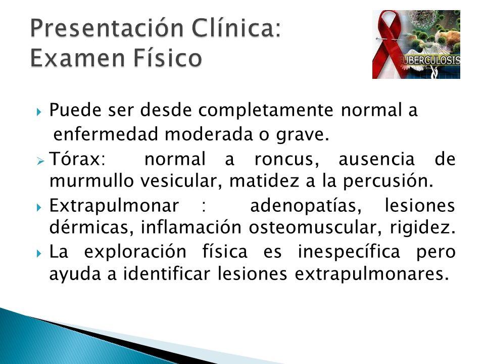 Presentación Clínica: Examen Físico