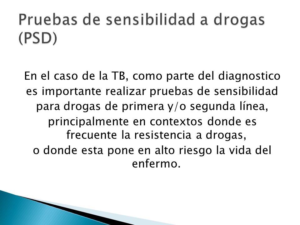 Pruebas de sensibilidad a drogas (PSD)