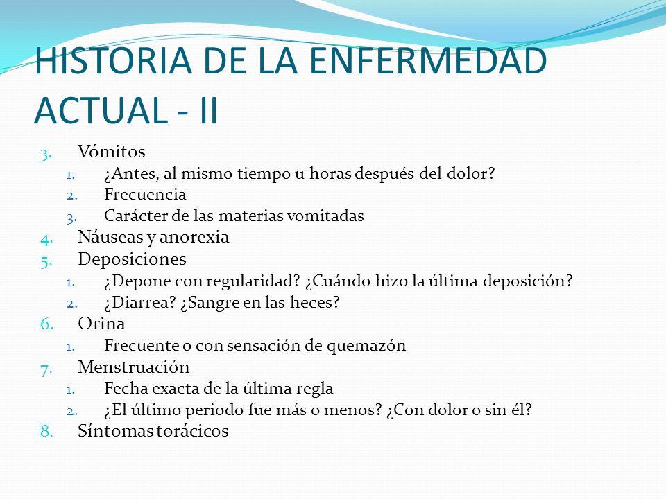 HISTORIA DE LA ENFERMEDAD ACTUAL - II