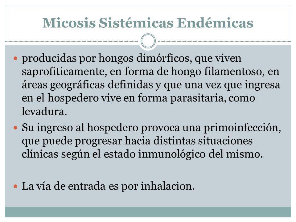 Micosis Sistémicas Endémicas