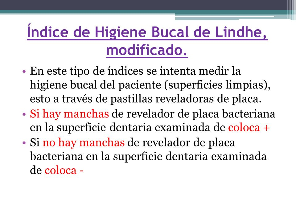 Índice de Higiene Bucal de Lindhe, modificado.