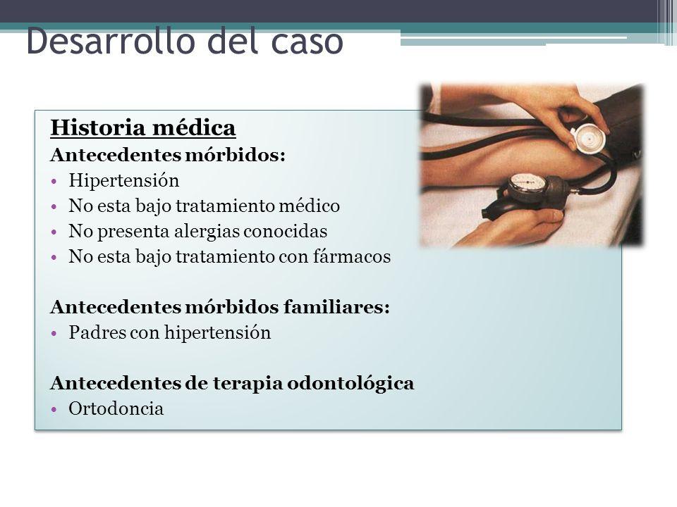 Desarrollo del caso Historia médica Antecedentes mórbidos: