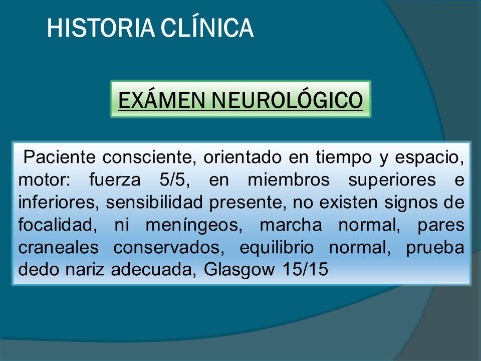 HISTORIA CLÍNICA EXÁMEN NEUROLÓGICO