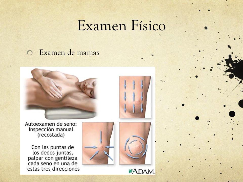 Examen Físico Examen de mamas