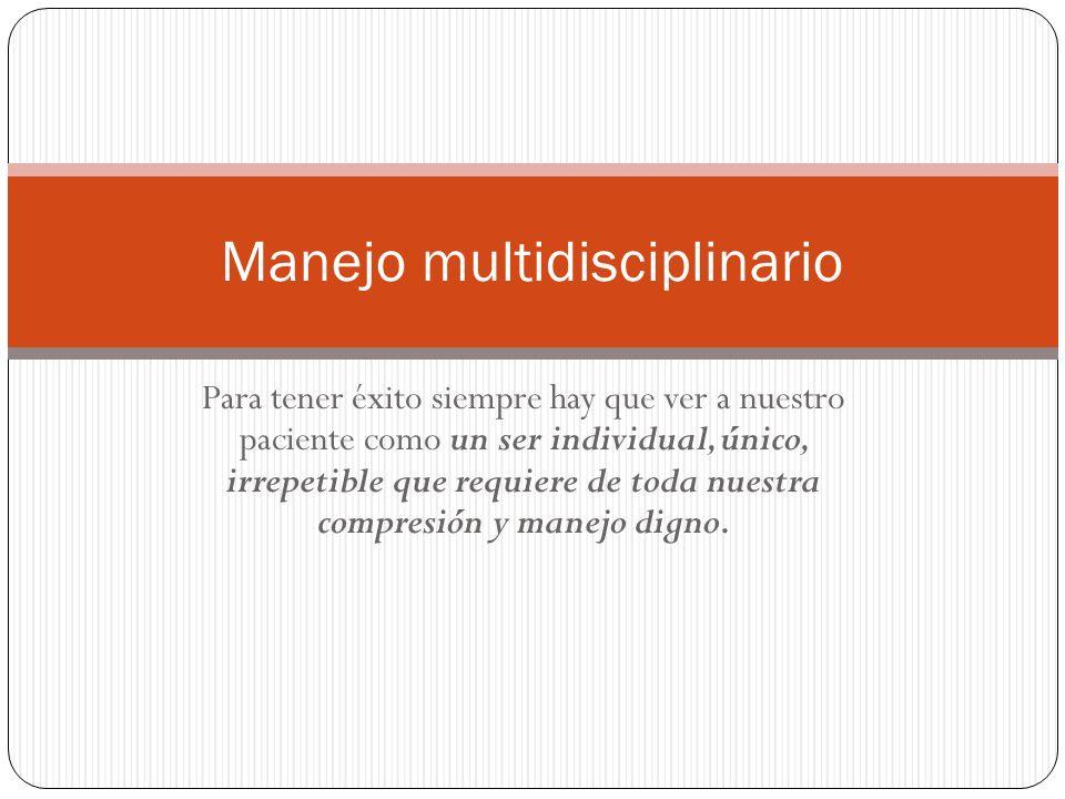 Manejo multidisciplinario