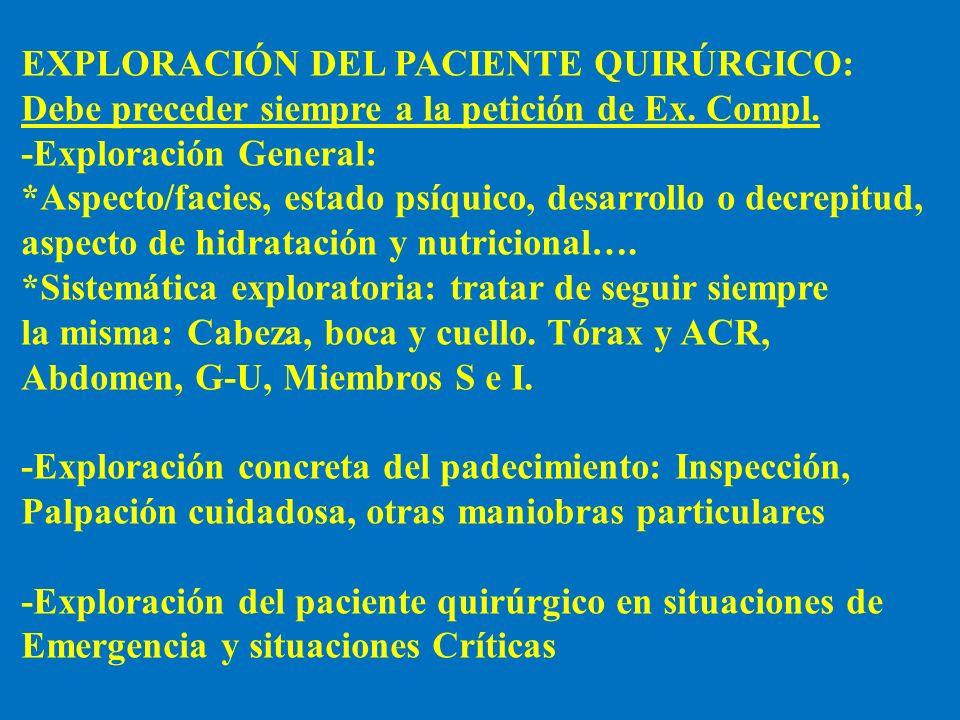 EXPLORACIÓN DEL PACIENTE QUIRÚRGICO: