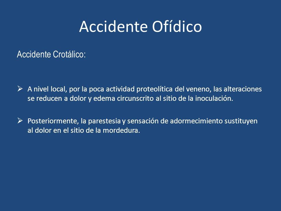 Accidente Ofídico Accidente Crotálico: