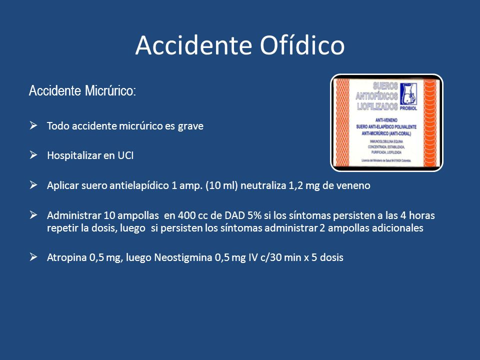 Accidente Ofídico Accidente Micrúrico:
