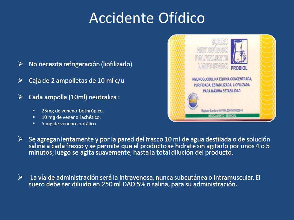Accidente Ofídico No necesita refrigeración (liofilizado)
