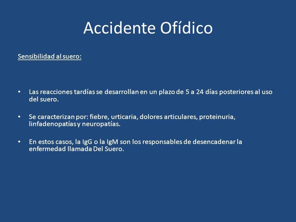 Accidente Ofídico Sensibilidad al suero: