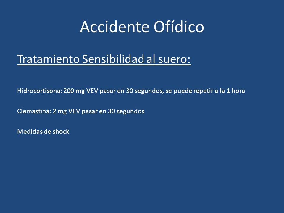 Accidente Ofídico Tratamiento Sensibilidad al suero: