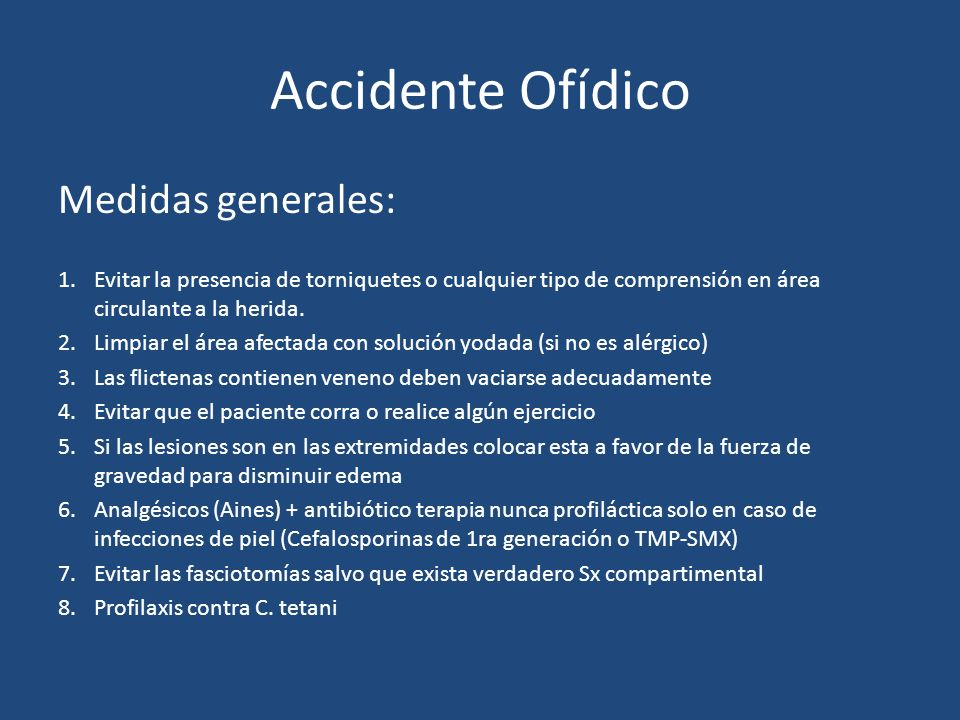 Accidente Ofídico Medidas generales: