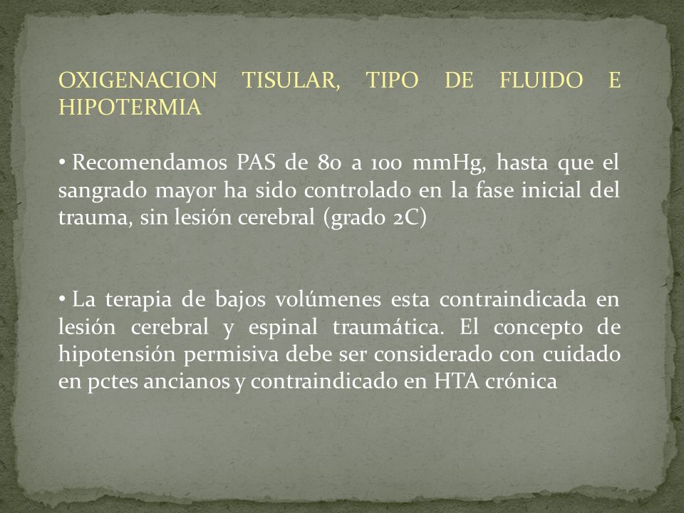 OXIGENACION TISULAR, TIPO DE FLUIDO E HIPOTERMIA