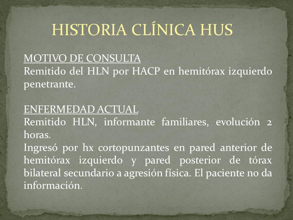HISTORIA CLÍNICA HUS MOTIVO DE CONSULTA