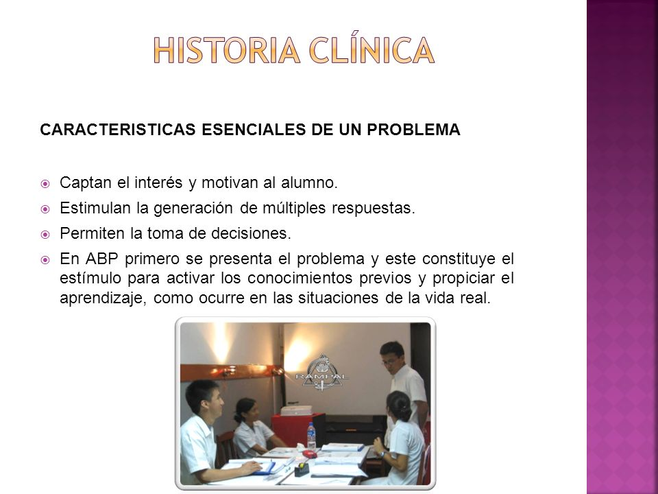 Historia clínica CARACTERISTICAS ESENCIALES DE UN PROBLEMA