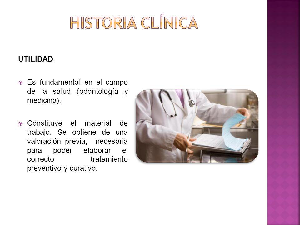 Historia clínica UTILIDAD