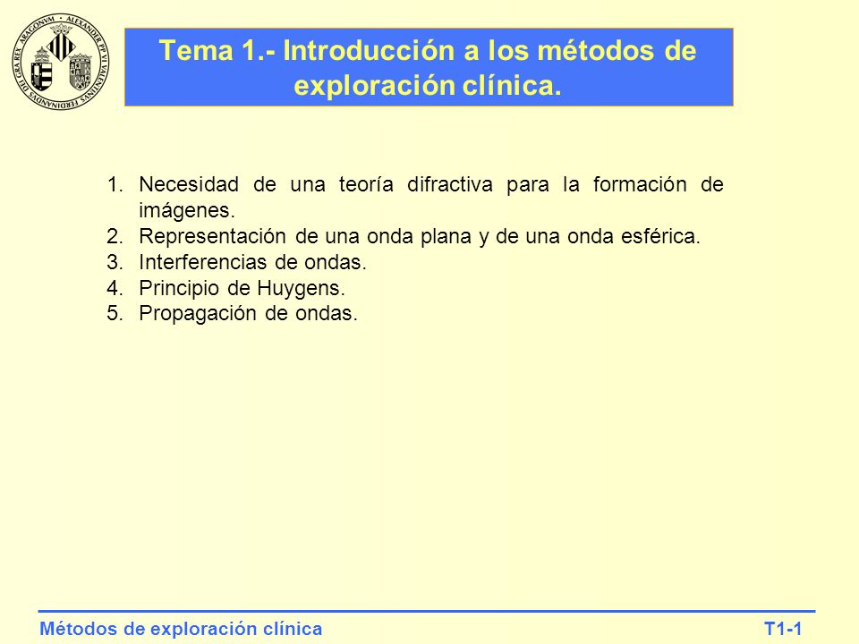 Tema 1.- Introducción a los métodos de exploración clínica.