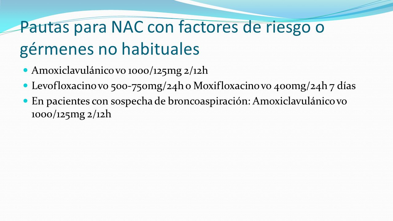 Pautas para NAC con factores de riesgo o gérmenes no habituales