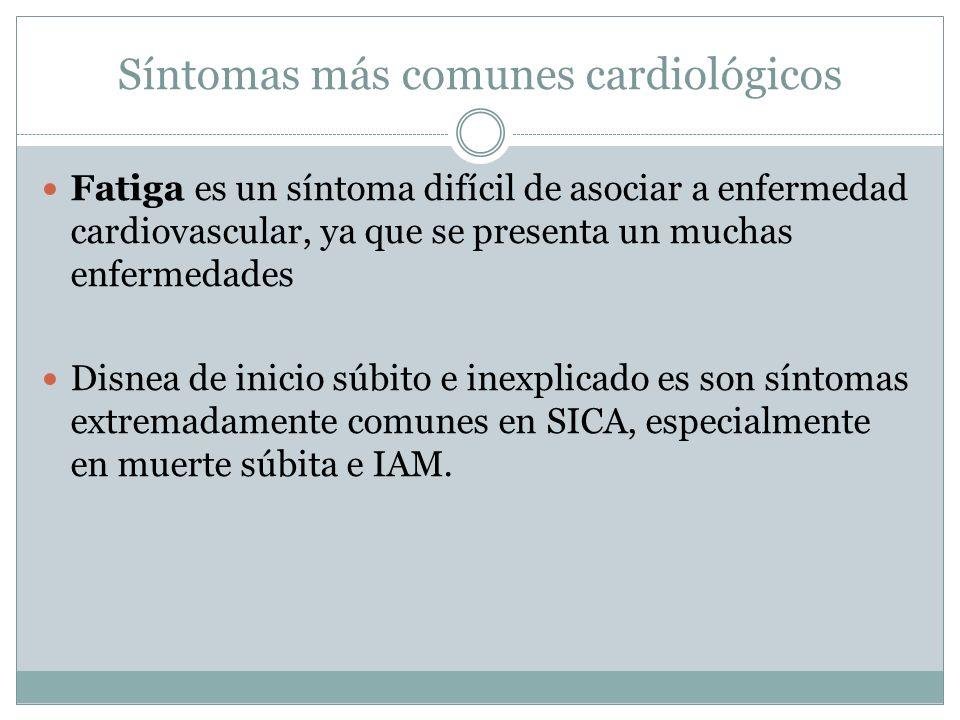 Síntomas más comunes cardiológicos