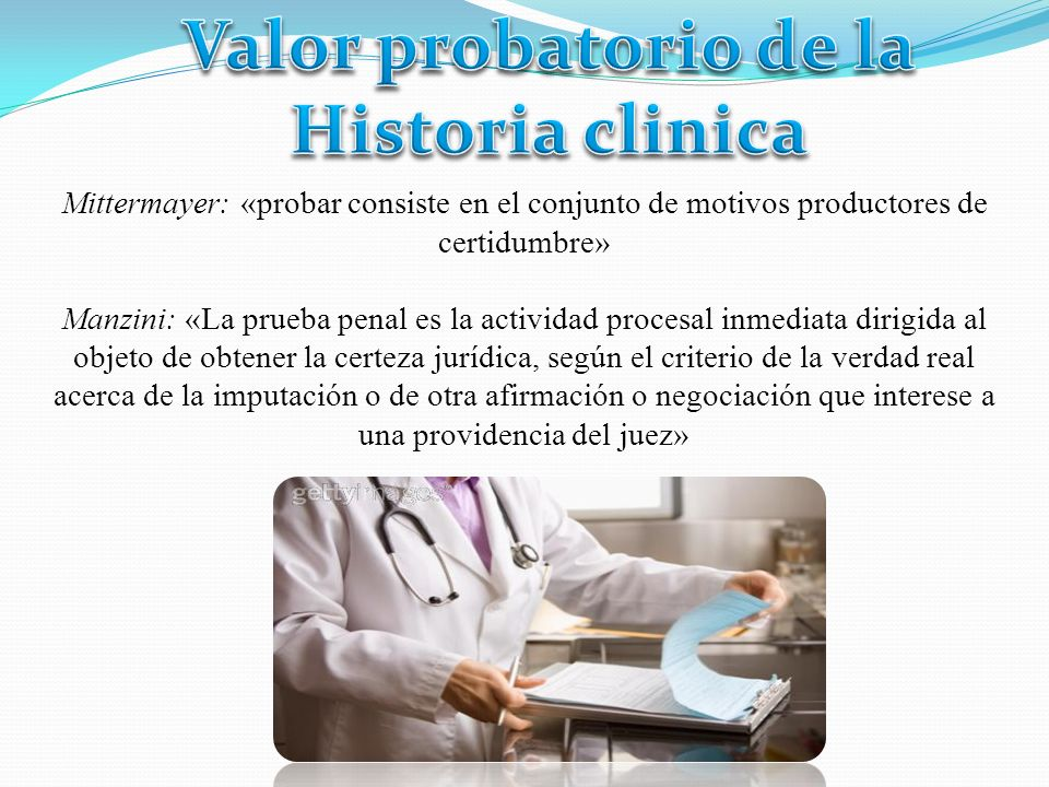 Valor probatorio de la Historia clinica
