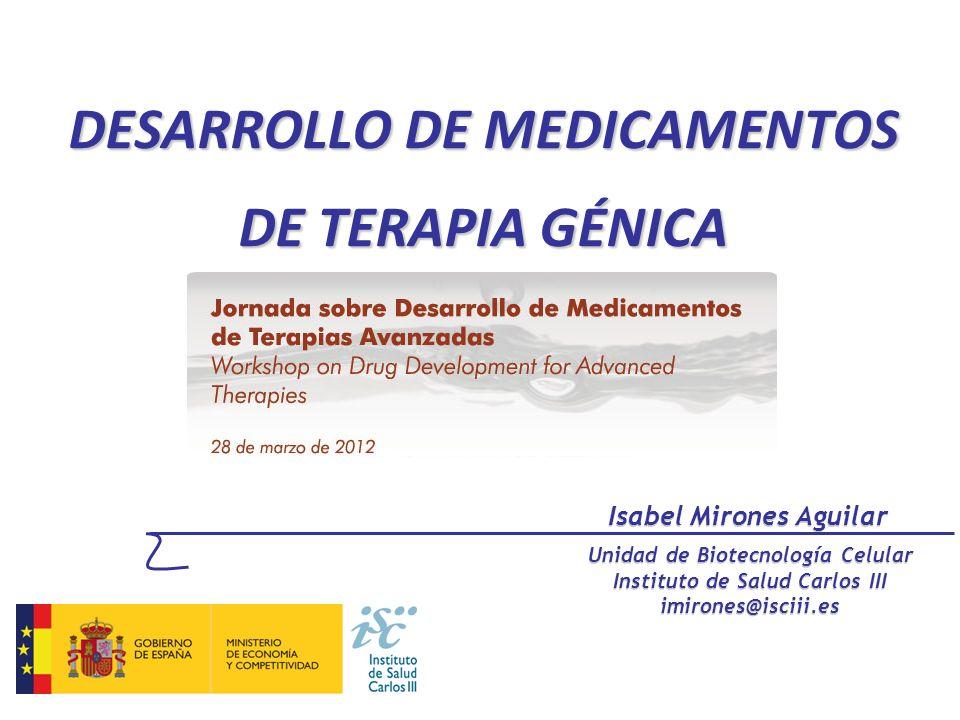 DESARROLLO DE MEDICAMENTOS DE TERAPIA GÉNICA