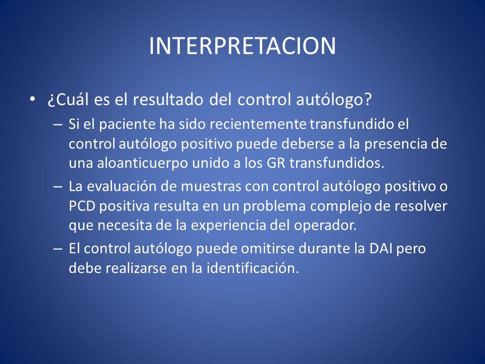 INTERPRETACION ¿Cuál es el resultado del control autólogo