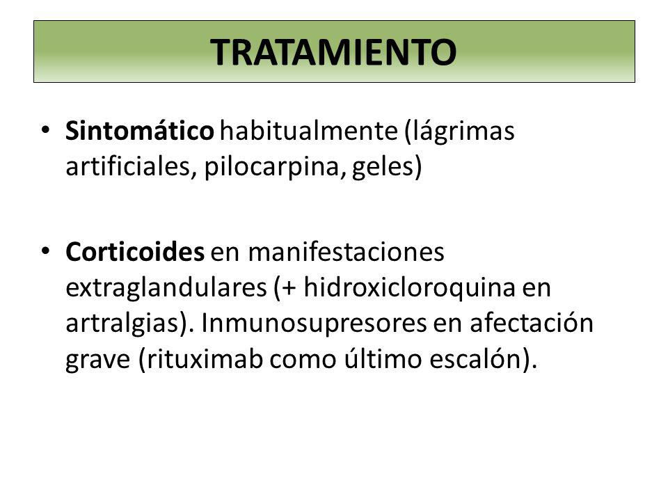 TRATAMIENTO Sintomático habitualmente (lágrimas artificiales, pilocarpina, geles)