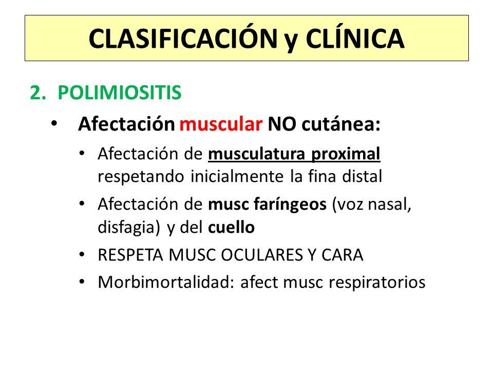 CLASIFICACIÓN y CLÍNICA