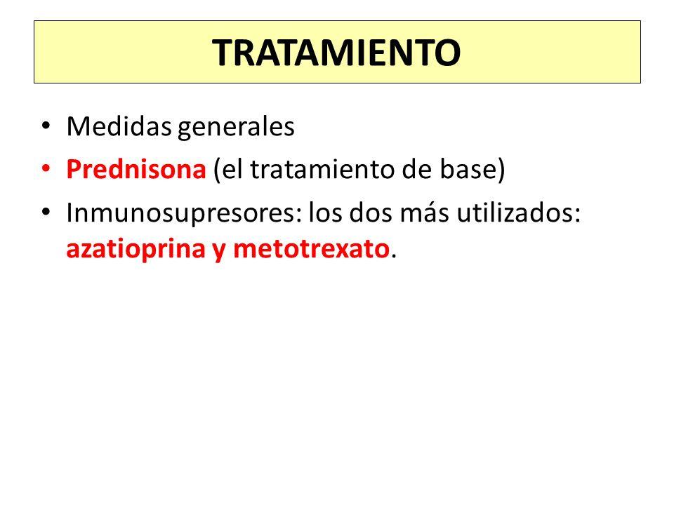 TRATAMIENTO Medidas generales Prednisona (el tratamiento de base)