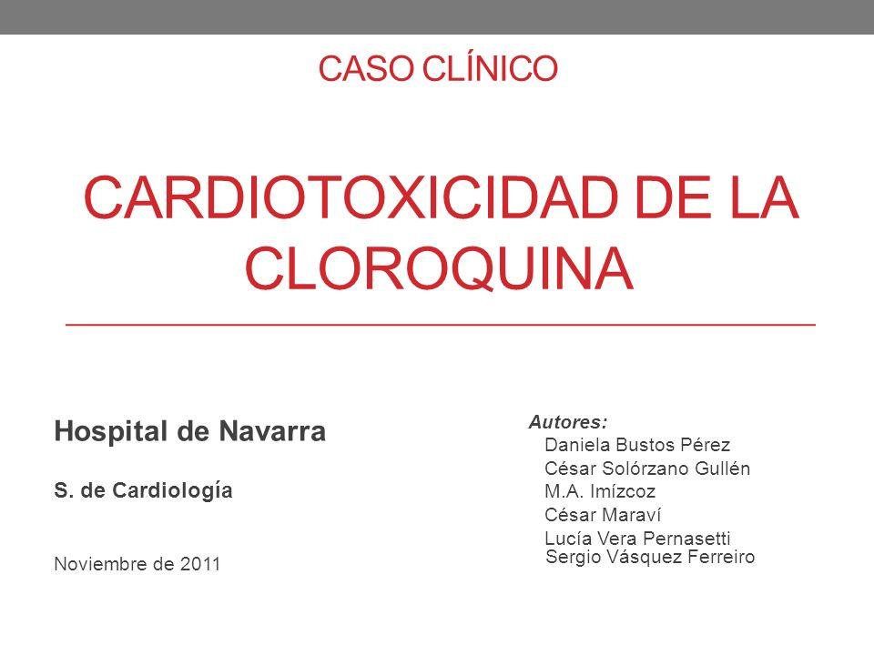 Caso clínico cardiotoxicidad de la cloroquina