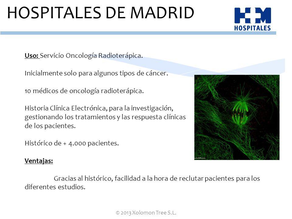 HOSPITALES DE MADRID Uso: Servicio Oncología Radioterápica.